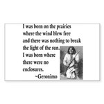 Geronimo Quote Rectangle Sticker 50 pk)