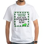 Golfer's Prayer White T-Shirt