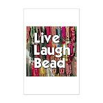 Live Laugh Bead Mini Poster Print