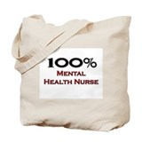 100 Percent Mental Health Nurse Tote Bag