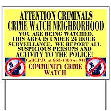 Crime Watch Yard Signs Yard Sign