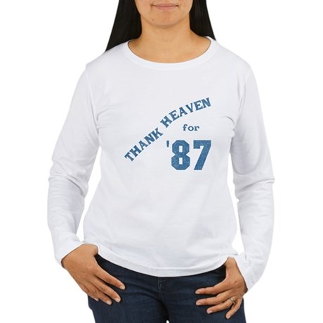 Thank Heaven for '87 Womens Long Sleeve T-Shirt