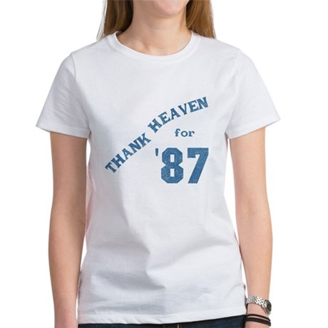 Thank Heaven for '87 Womens T-Shirt