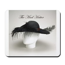 The Mad Hatter - Millinery Mousepad