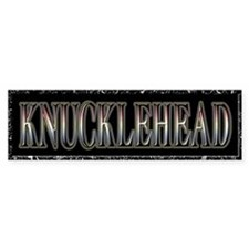 "Knucklehead Sticker 3"" x 10"""