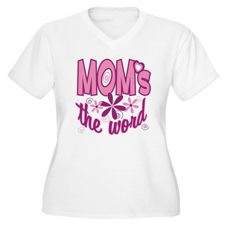 Mom's The Word Women's Plus Size V-Neck T-Shirt