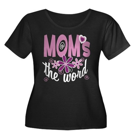 Mom's The Word Women's Plus Size Scoop Neck Dark T