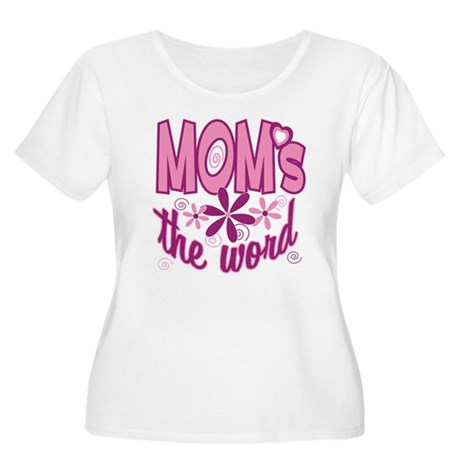 Mom's The Word Women's Plus Size Scoop Neck T-Shir