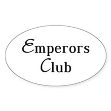 Classy Emperors Club Oval Decal