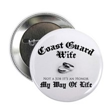 "USCG Wife: It's an Honor 2.25"" Button"