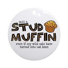 Still A Stud Muffin Ornament (Round)