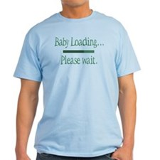 Green Baby Loading Please Wait T-Shirt