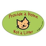 Provide a Home - Not a Litter Decal
