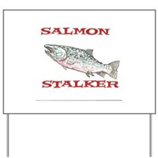 salmon stalker Yard Sign