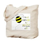 CANCER BUZZ OFF Tote Bag