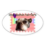 LOVE MY BOSTON TERRIER Oval Sticker
