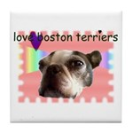 LOVE MY BOSTON TERRIER Tile Coaster