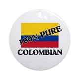100 Percent COLOMBIAN Ornament (Round)