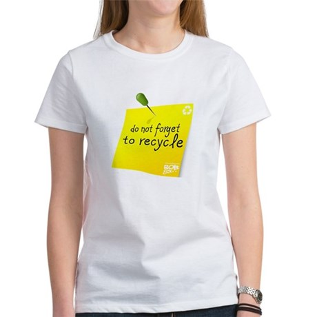 Do not Forget to Recycle Women's T-Shirt