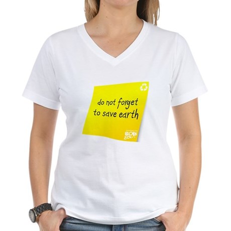 Do not Forget to Save Earth Women's V-Neck T-Shirt
