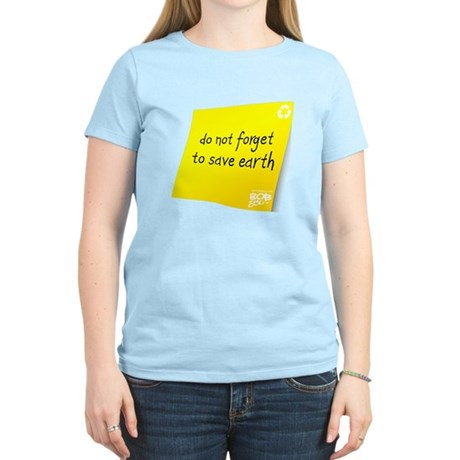 Do not Forget to Save Earth Women's Light T-Shirt