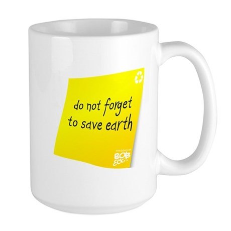 Do not Forget to Save Earth Large Mug