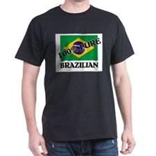100 Percent BRAZILIAN T-Shirt