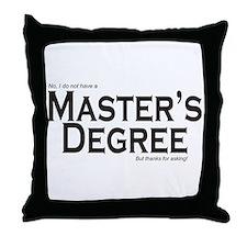 Master's Degree Throw Pillow