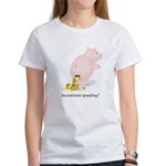 Incontinent Spending Piggy Bank Women's T-Shirt