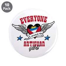 "Everyone loves an Antiguan girl 3.5"" Button (10 pa"