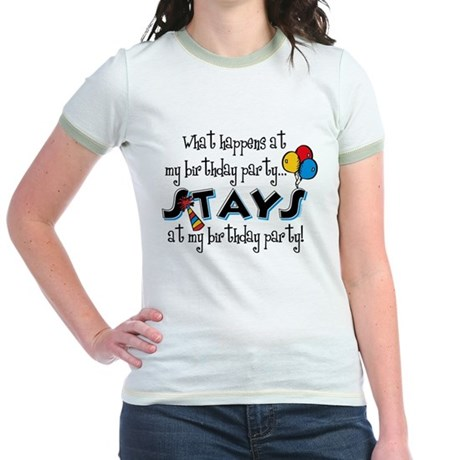 Stays At My Birthday Party Jr. Ringer T-Shirt