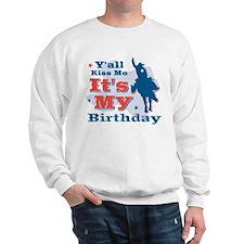 Kiss Me Cowboy Birthday Sweatshirt