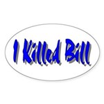 Kill Bill Oval Sticker