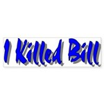 Kill Bill Bumper Sticker