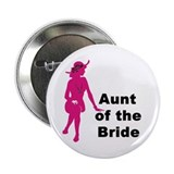 "Silhouette Aunt of the Bride 2.25"" Button"