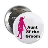 Silhouette Aunt of the Groom 2.25&quot; Button