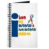 I Love My Autistic & NonAutistic Children 1 Journa