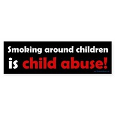 Smoking is Child Abuse Bumper Sticker (10 pk)