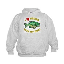 I LOVE FISHING WITH MY DAD! Hoodie