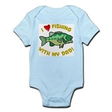 I LOVE FISHING WITH MY DAD! Infant Bodysuit