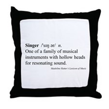 Humorous Singer Definition Throw Pillow