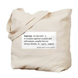 Humorous Soprano Definition Tote Bag