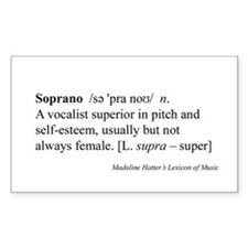 Humorous Soprano Definition Rectangle Decal