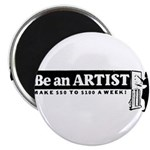 Be a Starving Artist Magnet