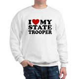 I Love My State Trooper Sweatshirt