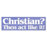 CHRISTIAN? Bumper Bumper Sticker