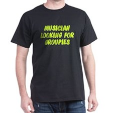 Looking for Groupies T-Shirt