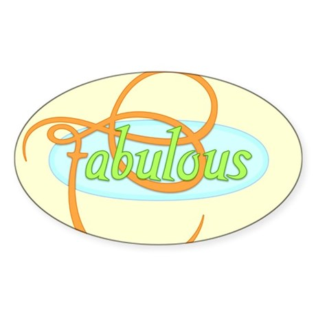 Fabulous Oval Sticker (10 pk)