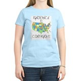 Ignorance is Contagious Women's Pink T-Shirt
