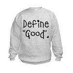 Define good Kids Sweatshirt